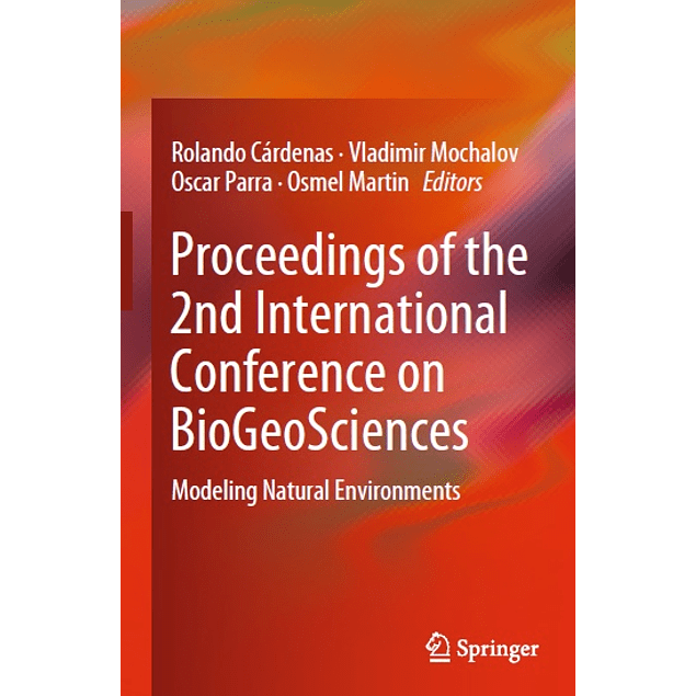 Proceedings of the 2nd International Conference on BioGeoSciences: Modeling Natural Environments