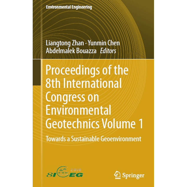 Proceedings of the 8th International Congress on Environmental Geotechnics Volume 1: Towards a Sustainable Geoenvironment
