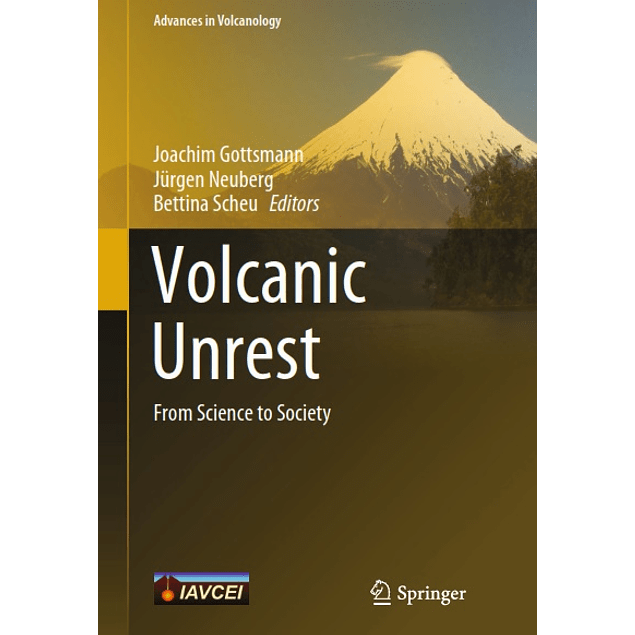 Volcanic Unrest: From Science to Society