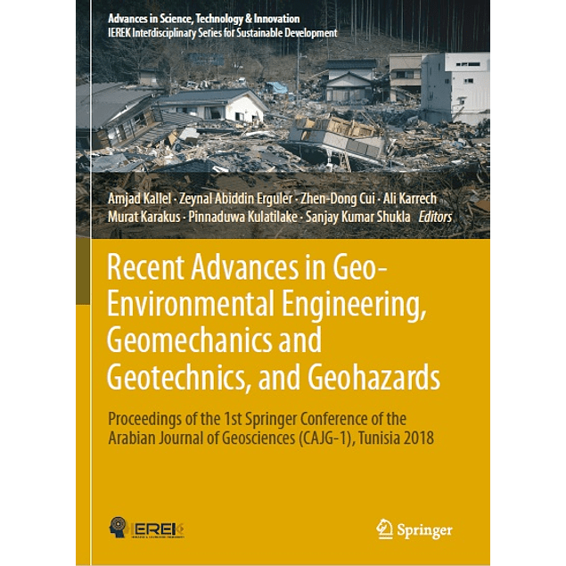 Recent Advances in Geo-Environmental Engineering, Geomechanics and Geotechnics, and Geohazards