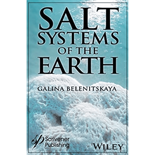 Salt Systems of the Earth: Distribution, Tectonic and Kinematic History, Salt-Naphthids Interrelations, Discharge Foci, Recycling