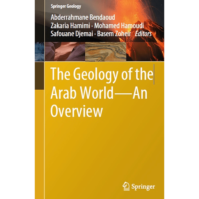 The Geology of the Arab World—An Overview