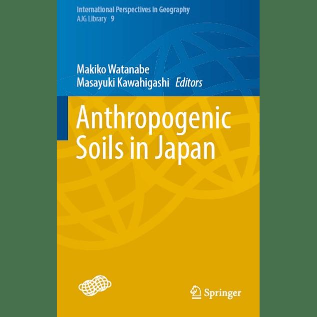 Anthropogenic Soils in Japan