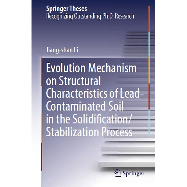 Evolution Mechanism on Structural Characteristics of Lead-Contaminated Soil in the Solidification/Stabilization Process