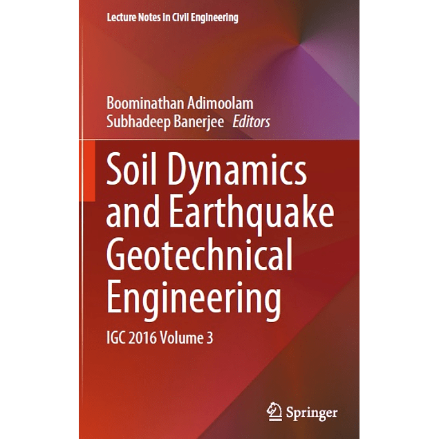 Soil Dynamics and Earthquake Geotechnical Engineering: IGC 2016 Volume 3