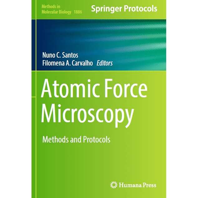 Atomic Force Microscopy: Methods and Protocols