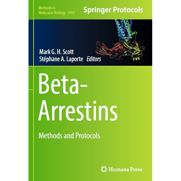 Beta-Arrestins: Methods and Protocols