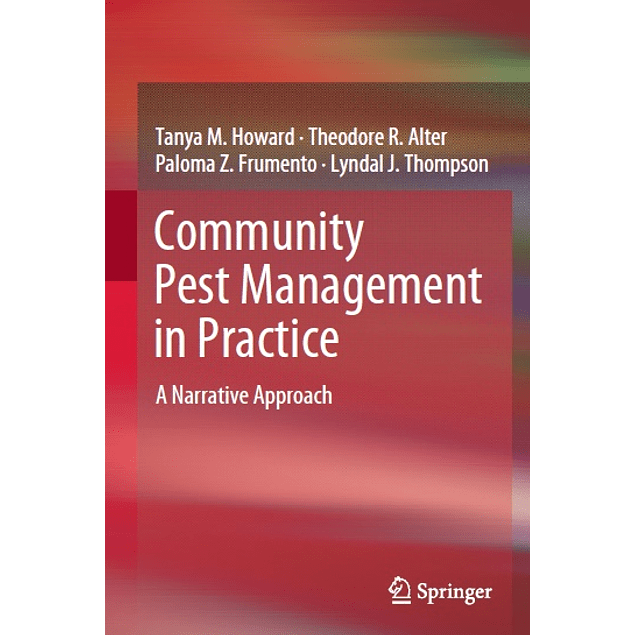 Community Pest Management in Practice: A Narrative Approach Hardcover – December 13, 2018