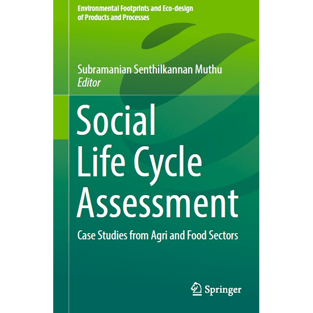 Social Life Cycle Assessment Case Studies from Agri and Food Sectors