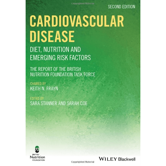 Cardiovascular Disease: Diet, Nutrition and Emerging Risk Factors