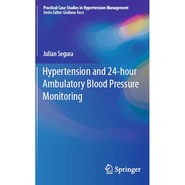 Hypertension and 24-hour Ambulatory Blood Pressure Monitoring
