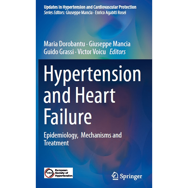 Hypertension and Heart Failure: Epidemiology, Mechanisms and Treatment
