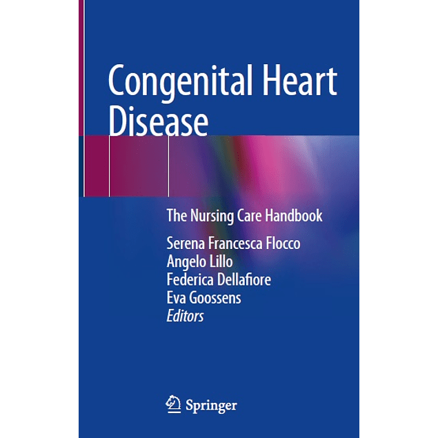 Congenital Heart Disease: The Nursing Care Handbook