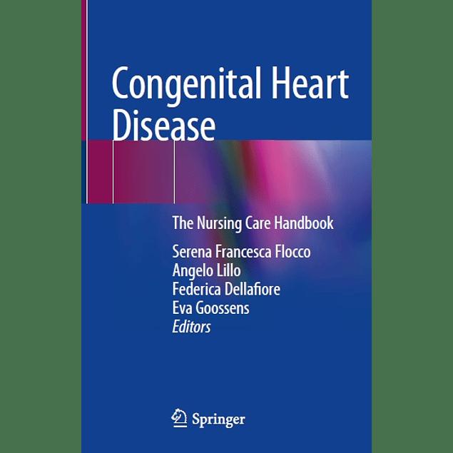 Congenital Heart Disease: The Nursing Care Handbook