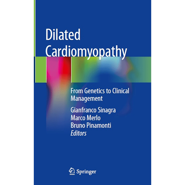 Dilated Cardiomyopathy: From Genetics to Clinical Management