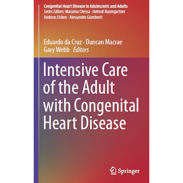 Intensive Care of the Adult with Congenital Heart Disease