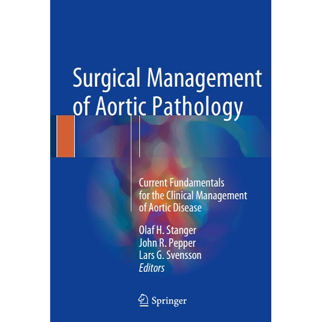 Surgical Management of Aortic Pathology: Current Fundamentals for the Clinical Management of Aortic Disease