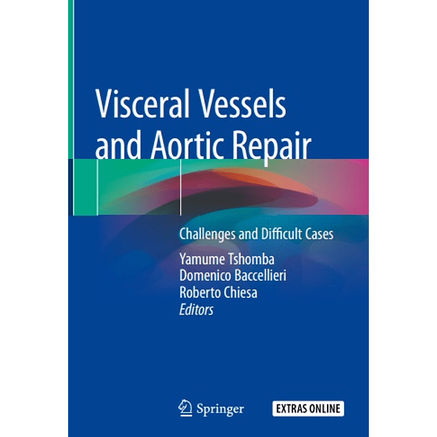Visceral Vessels and Aortic Repair: Challenges and Difficult Cases