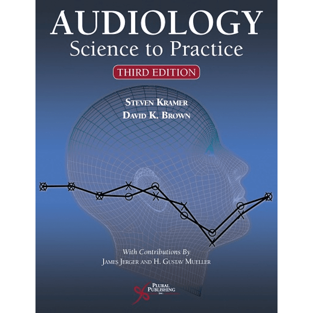 Audiology: Science to Practice