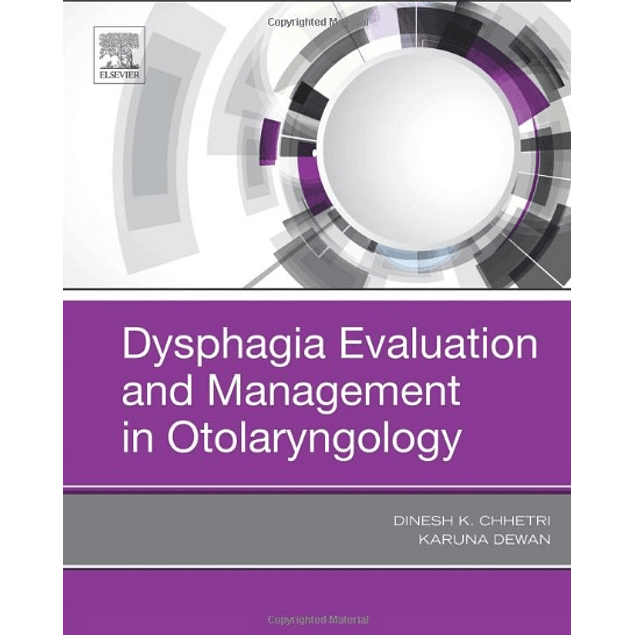 Dysphagia Evaluation and Management in Otolaryngology