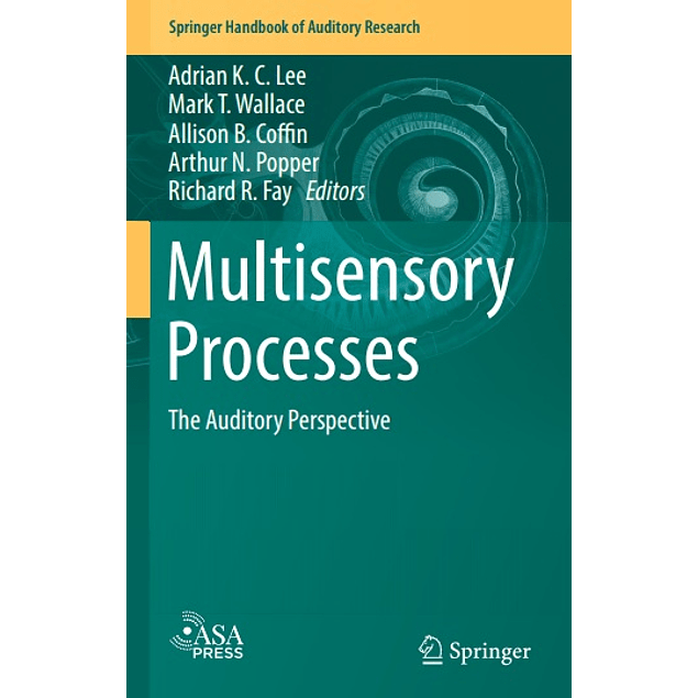 Multisensory Processes: The Auditory Perspective