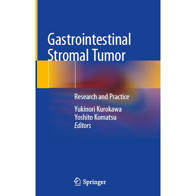 Gastrointestinal Stromal Tumor: Research and Practice