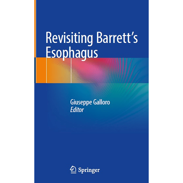 Revisiting Barrett's Esophagus