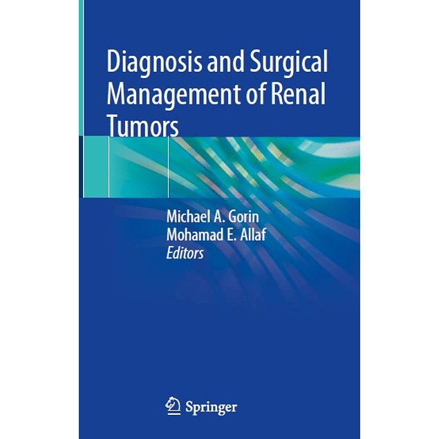 Diagnosis and Surgical Management of Renal Tumors