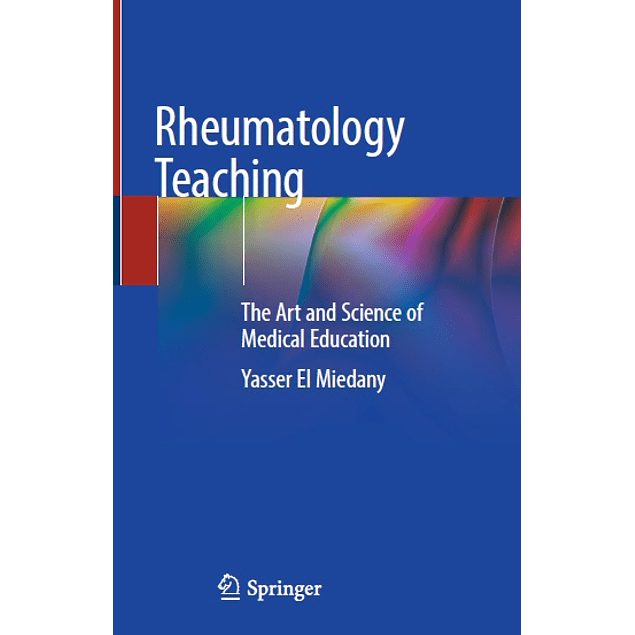 Rheumatology Teaching: The Art and Science of Medical Education