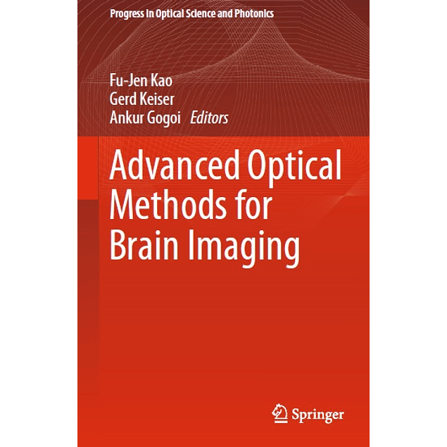 Advanced Optical Methods for Brain Imaging