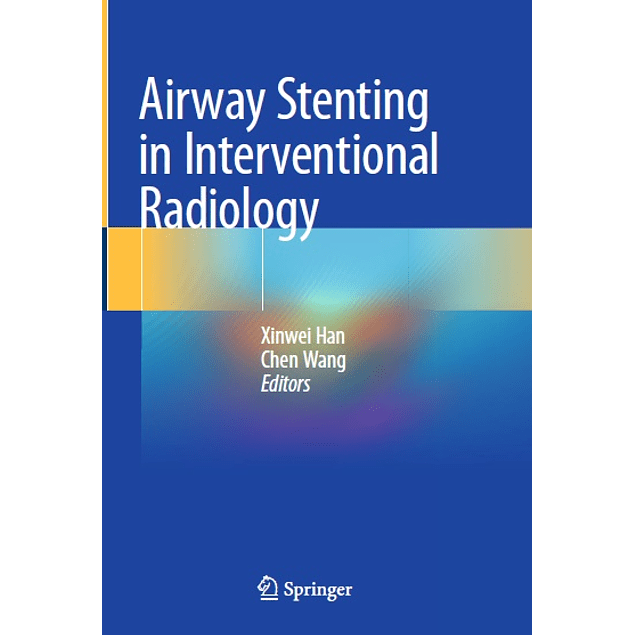 Airway Stenting in Interventional Radiology