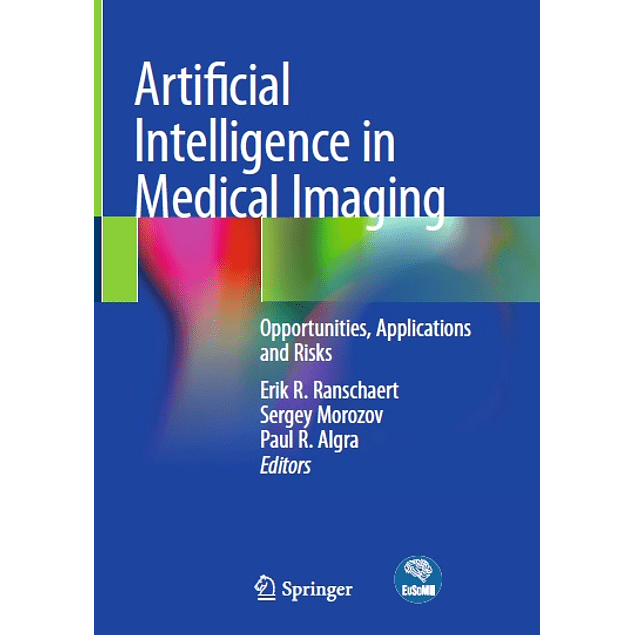 Artificial Intelligence in Medical Imaging: Opportunities, Applications and Risks