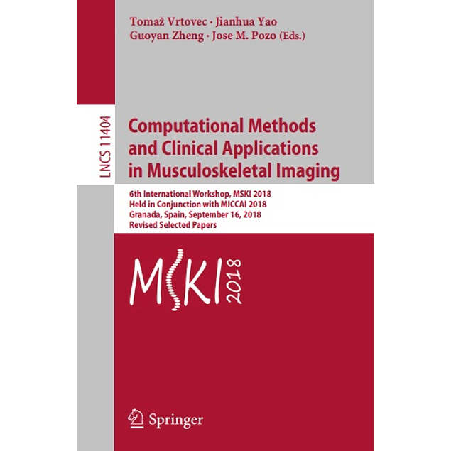 Computational Methods and Clinical Applications in Musculoskeletal Imaging