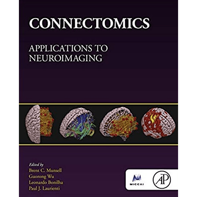 Connectomics: Applications to Neuroimaging