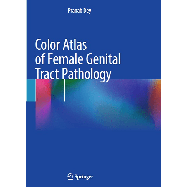 Color Atlas of Female Genital Tract Pathology