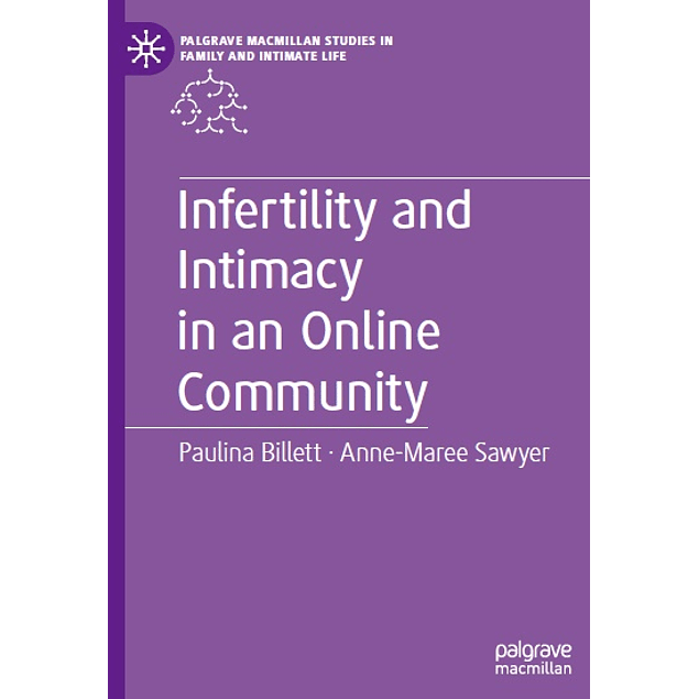 Infertility and Intimacy in an Online Community