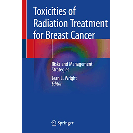 Toxicities of Radiation Treatment for Breast Cancer: Risks and Management Strategies