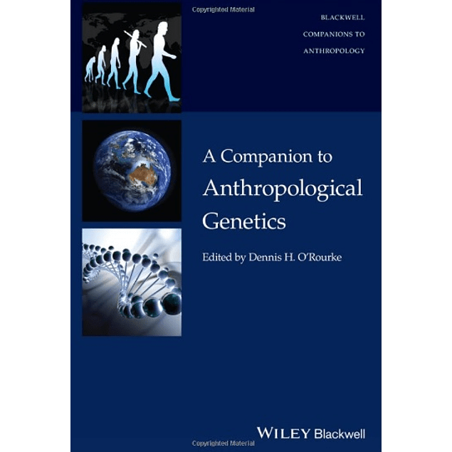 A Companion to Anthropological Genetics