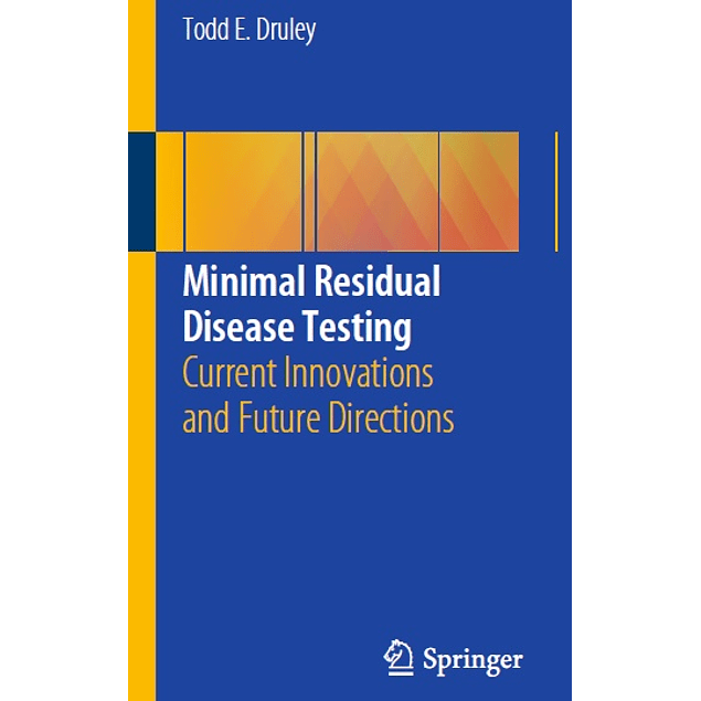Minimal Residual Disease Testing: Current Innovations and Future Directions