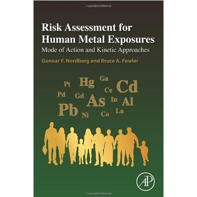 Risk Assessment for Human Metal Exposures: Mode of Action and Kinetic Approaches