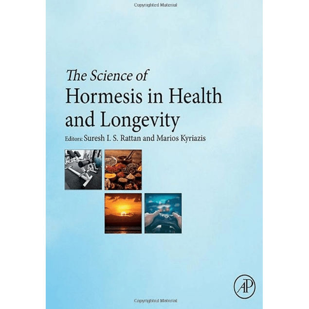 The Science of Hormesis in Health and Longevity