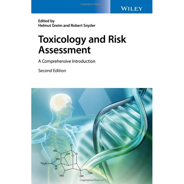 Toxicology and Risk Assessment: A Comprehensive Introduction