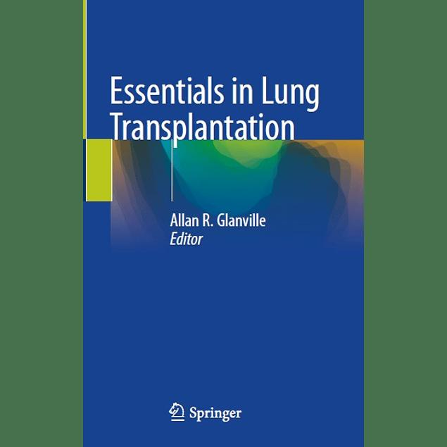 Essentials in Lung Transplantation