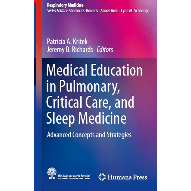 Medical Education in Pulmonary, Critical Care, and Sleep Medicine: Advanced Concepts and Strategies