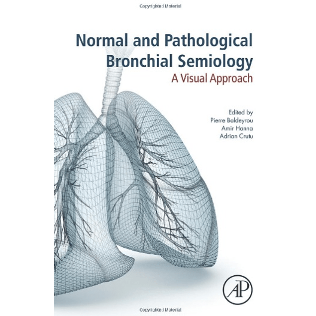 Normal and Pathological Bronchial Semiology: A Visual Approach