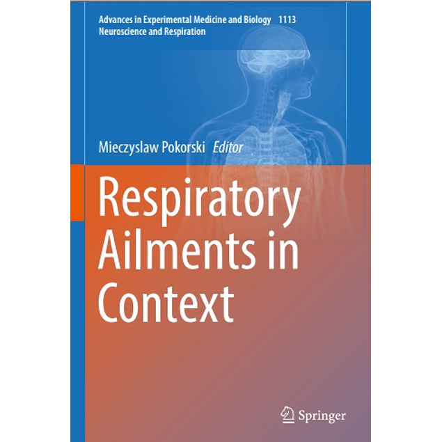 Respiratory Ailments in Context