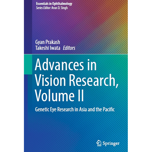 Advances in Vision Research, Volume II: Genetic Eye Research in Asia and the Pacific