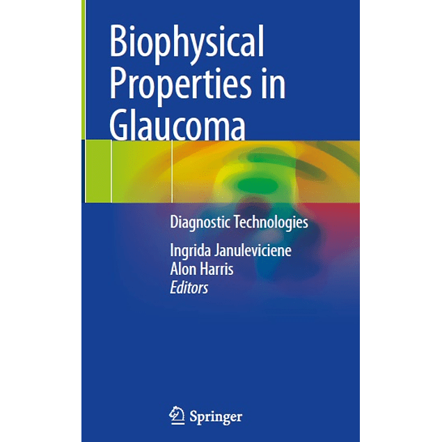 Biophysical Properties in Glaucoma: Diagnostic Technologies