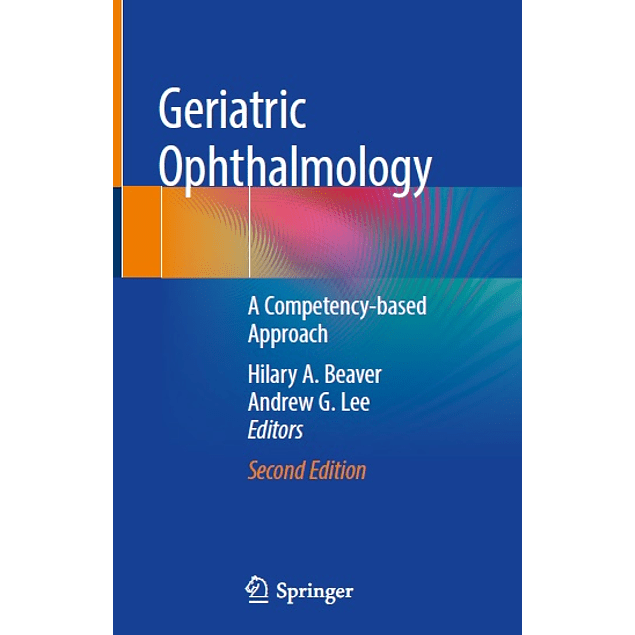 Geriatric Ophthalmology: A Competency-based Approach