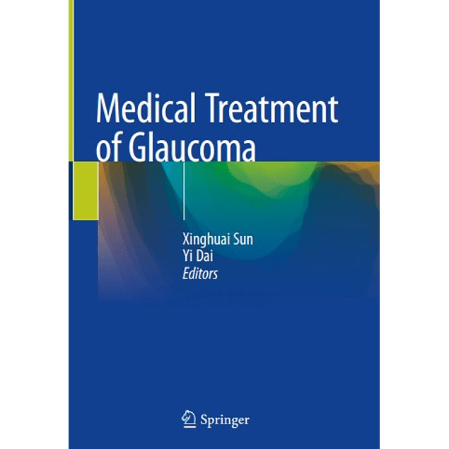 Medical Treatment of Glaucoma